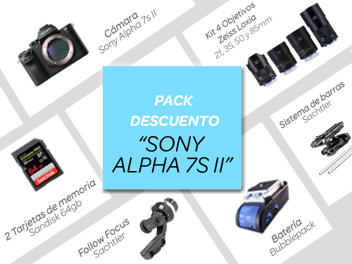 "Pack descuento ""SONY ALPHA 7S II"""